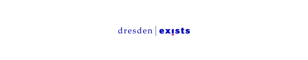 2. PREIS GRÜNDERWETTBEWERB – DRESDEN EXISTS